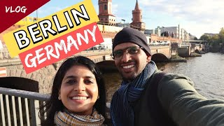 Berlin Travel Guide I Indian Couple Backpacking in Europe Part 2