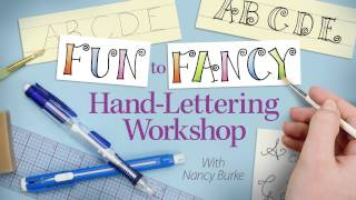 Fun to Fancy Hand-Lettering & Calligraphy Workshop -- an Annie
