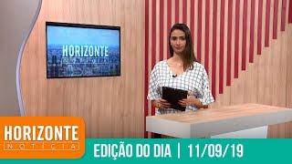 Horizonte Notícia | 11/09/19