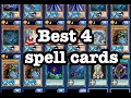 best 4 spell cards in yu-gi-oh duel links