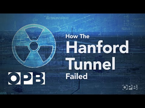 How the Hanford Tunnel Failed