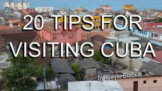 20 Travel Tips For Visiting CUBA - 2016 (holiday help, advice & suggestions)