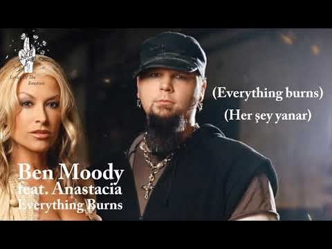 Ben Moody - Everything Burns / Feat Anastacia ( With Lyrics / Türkçe Altyazı / Türkçe Çeviri )