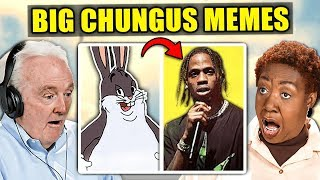 Elders React To Big Chungus Memes Compilation