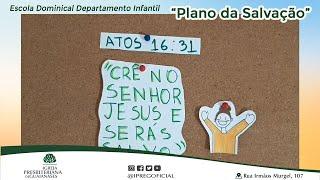 Plano da salvação - Aula do Departamento Infantil da IPREG