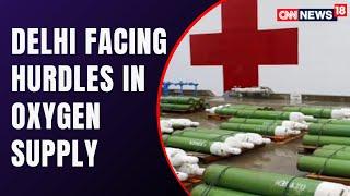 Oxygen Crisis In Delhi: Oxygen Makers Blame Farmers' Protest | COVID19 News | CNN News