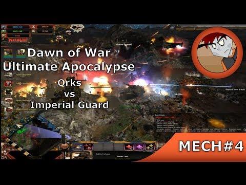 Dawn of War: Ultimate Apocalypse - Orks vs Imperial Guard