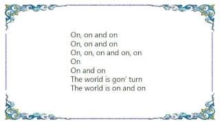 Erykah Badu - World Keeps Turnin' Outro Lyrics