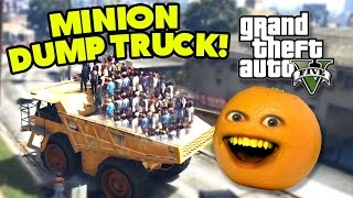 Annoying Orange - GTA V: Minion Dump Truck!!!