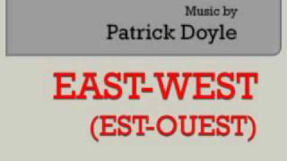 East-West 01. Opening Titles