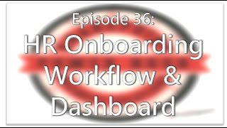 SharePoint Power Hour Episode 36: Create an HR Onboarding workflow & dashboard