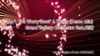 Grand Gallery Orchestra feat.元晴 - Don