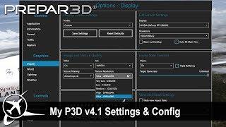 [P3D v4.2] My P3D CFG & Settings