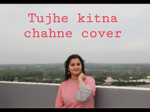 tujhe-kitna-chahne-lage- -female-cover- -kabir-singh- -mithoon-feat.-arijit-singh- -cover-by-kriti