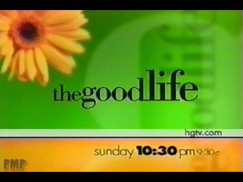 the good life 2001 hgtv promo youtube. Black Bedroom Furniture Sets. Home Design Ideas