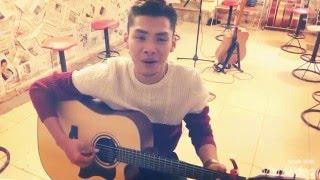 [Guitar] Hồ Giang Đông - Lời Yêu Nào Cover ( 2016)