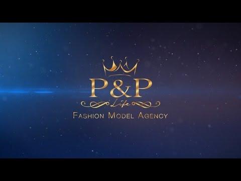P&P Life - Fashion Model Agency