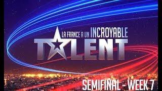 France's Got Talent - WEEK 7 - SEMIFINAL - FULL EPISODE