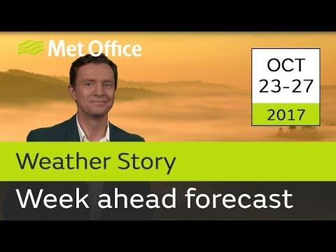 Week Ahead forecast 23-27 Oct