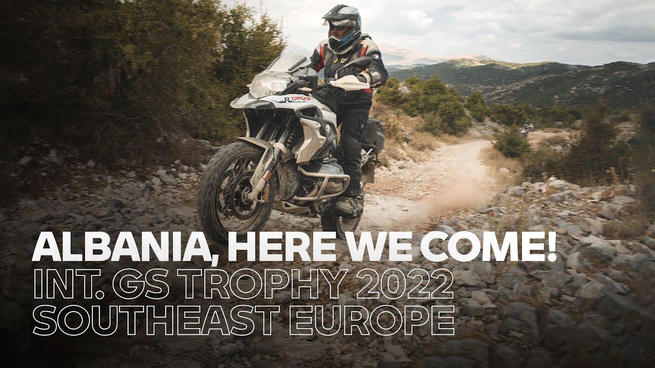 Int. GS Trophy 2022 Southeast Europe l OFFICIAL TEASER