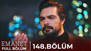 Emanet | 148. Bölüm