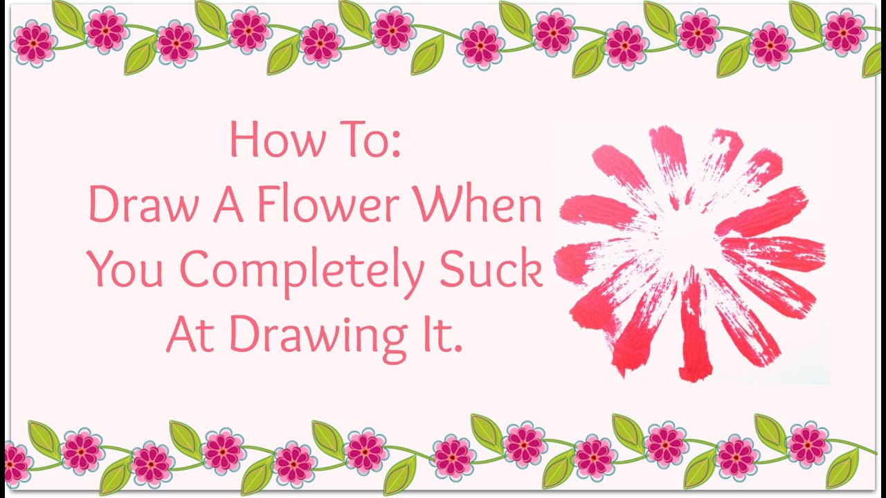 Uncategorized How To Draw A Perfect Flower how to draw a perfect flower youtube flower
