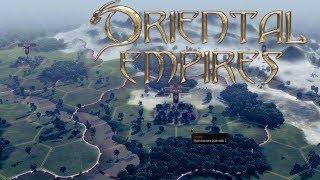 Oriental Empires #1 - Cywilizacja z domieszką Total Wara (Reupload)
