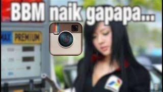 BBM NAIK ! ! (kompilasi instagram)