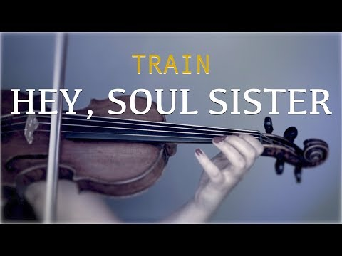 Train - Hey, Soul Sister for violin and piano (COVER)