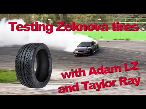 Testing Zeknova Tires with Adam LZ and Taylor Ray