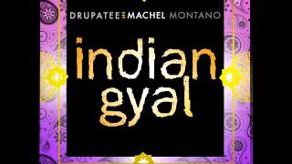 Machel Montano Ft Drupatee - Indian Gyal (Tassa FX Remix) - DJ Wasim