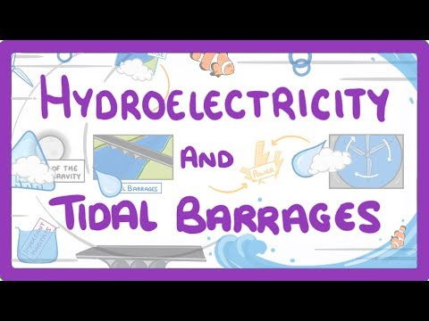 GCSE Physics - Hydroelectricity and Tidal Barrage  #13