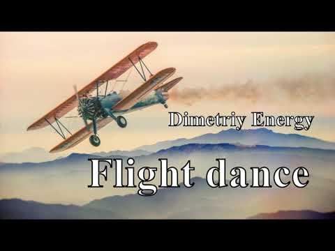 Dimetriy Energy - Flight dance [ Official Audio ]