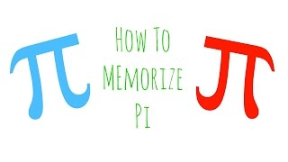 How to Memorize Pi Quickly!