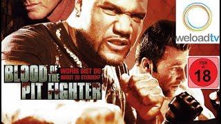 Blood Of The Pit Fighter (Martial-Arts ganzer Film in voller länge Deutsch)