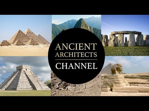 Welcome to the Ancient Architects Channel