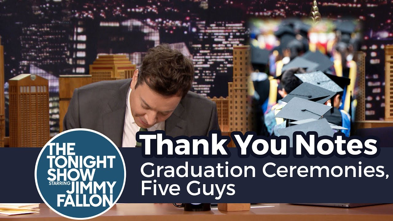Thank You Notes: Graduation Ceremonies, Five Guys - YouTube
