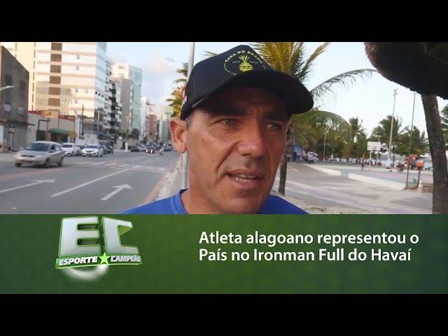 Atleta alagoano representou o Brasil no Ironman Full do Havaí