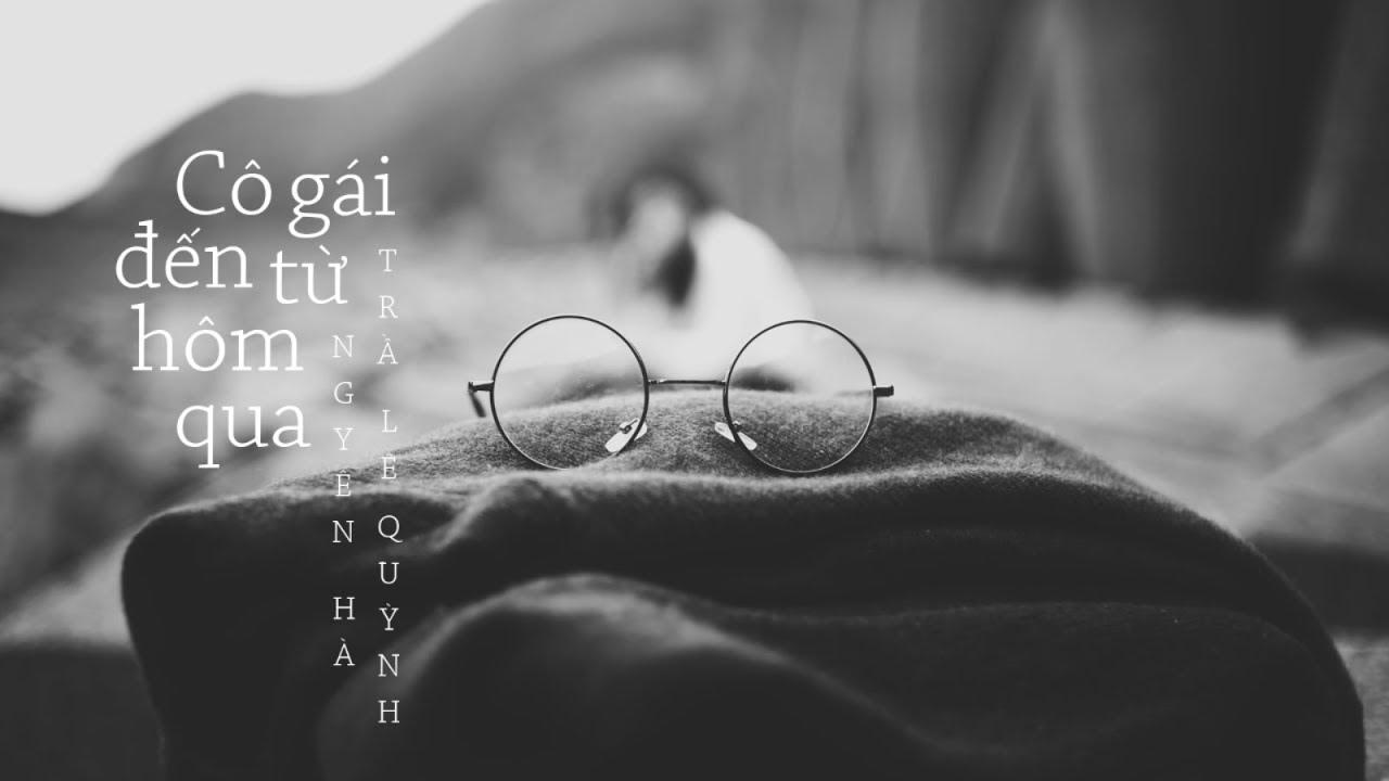 Cô Gái Đến Từ Hôm Qua – Mỹ Tâm | Nguyên Hà Cover「 MV Lyrics」
