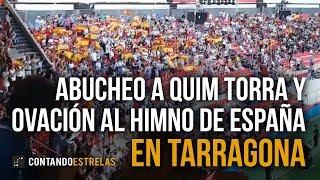 Tarragona: Abucheo a Quim Torra y ovación al Himno de España