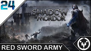 RED SWORD ARMY | Middle-Earth Shadow of Mordor | 24