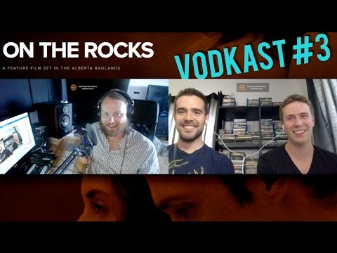 Vodkast: Episode 3! Interview with Sam Reid and Justin Keebs of On The Rocks!