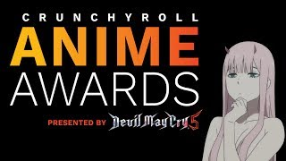 I'll Miss Watching the CrunchyRoll Anime Awards | My Votes