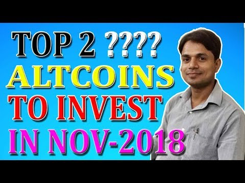 Best 2 coins to invest now for good profit | Top 2 Altcoins to buy in November 2018 | Sleeper Coins
