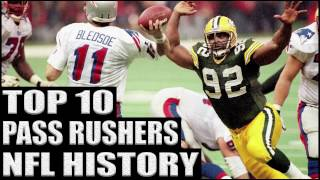 Top 10 Best Pass Rushers in NFL History