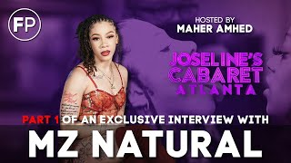 Joseline's Cabaret Atlanta - Mz. Natural talks Fights, Thoughts on Big Lex & the