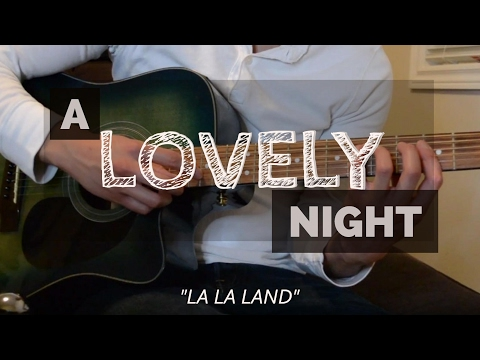 A Lovely Night  La La Land Guitar  w lyrics and TABs