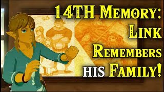 14TH MEMORY: Link REMEMBERS His Father & Sister! Family Matters in Zelda Breath of the Wild