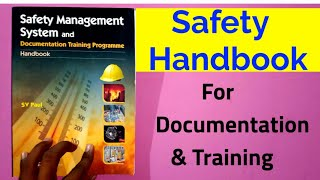 Safety Handbook For Documentation and Training