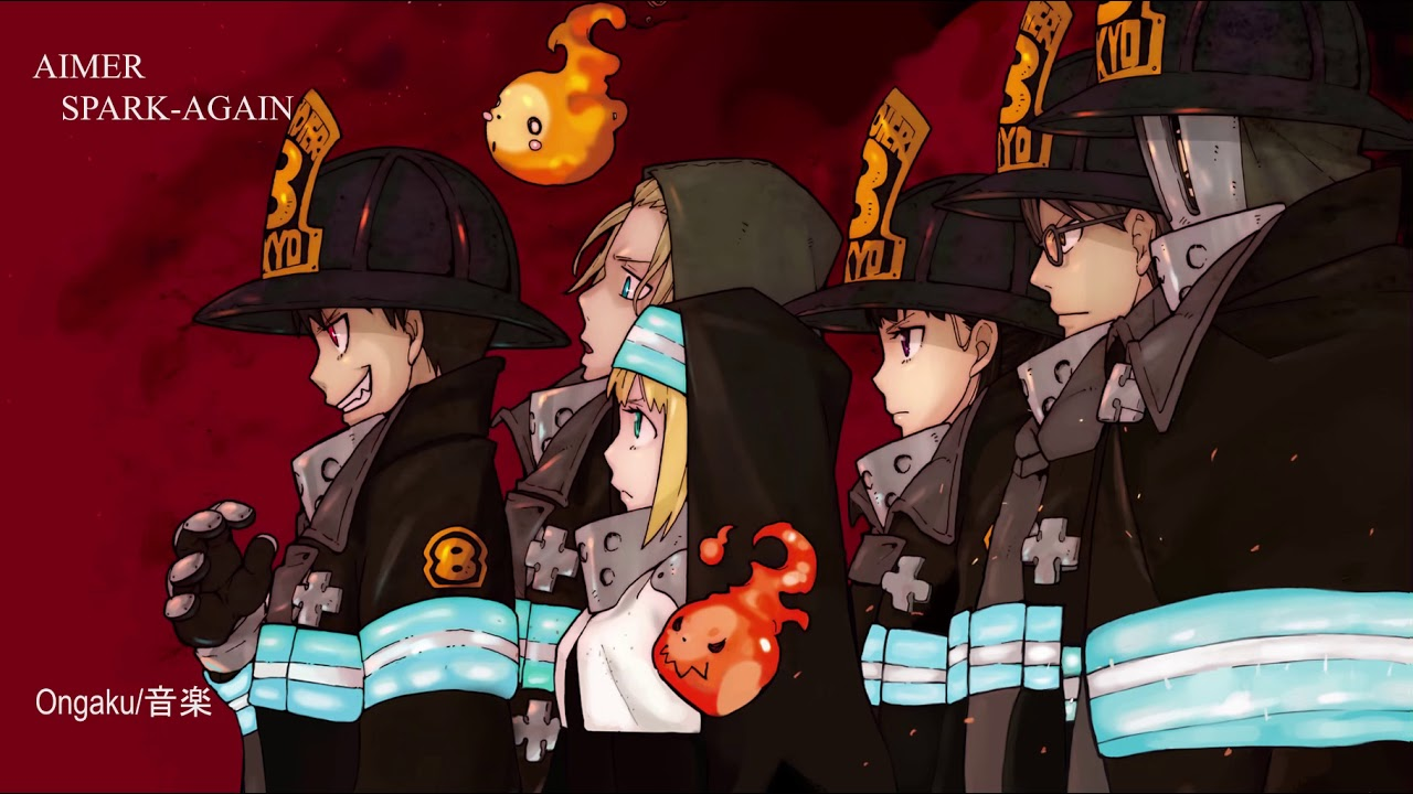 Fire Force Season 2 Full Opening SPARK-AGAIN by AIMER ...